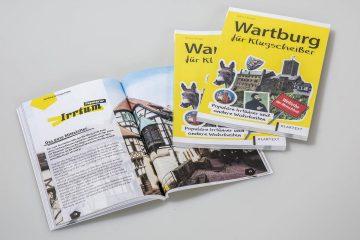 """""""Wartburg für Klugscheißer"""" – ein Aufklärungsbuch über unser Welterbe"""